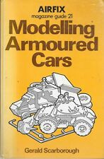Airfix Magazine Guide No.21 MODELLING ARMOURED CARS Gerald Scarborough Hardback