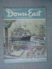 """DOWN EAST Maine mag. AUG 1970  Square Rigger """"ROANOKE""""  Penobscot River Canoeing"""