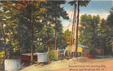 NATURAL CRUDE OIL DRILLING RIG WARREN AND BRADFORD PENNSYLVANIA POSTCARD c 1940s