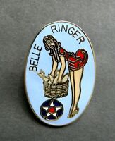 ARMY AIR FORCE NOSE ART PINUP BELLE RINGER USA LAPEL HAT PIN BADGE 1 INCH
