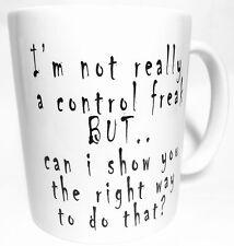 No estoy realmente Control Freak pero 11oz Taza Regalo Perfecto Divertido Novedad B94