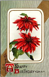 Vtg 1910 Happy Birthday Poinsettia December Unused Embossed Greetings Postcard