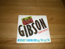 """Gibson Brothers-My heart's beating wild.7"""""""