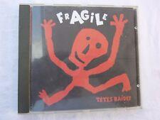 TETES RAIDES - Fragile - CD