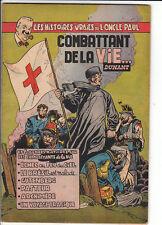 Oncle Paul n°8 Combattant de la vie... 1953 - Très bel état