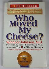 Who Moved My Cheese? : An A-Mazing Way to Deal with Change in Your Work and i...
