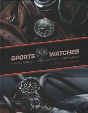 Sports Watches : Aviator Watches, Diving Watches, Chronographs NEW BOOK