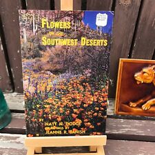 Flowers of the Southwest Desert 1973 Dodge Janish Chihuahuan Mojave Sonoran