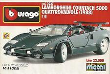 X1218 BBURAGO - LAMBORGHINI Countach 5000 Quattrovalvole (1988)_Pubblicità 1991