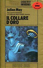 May Julian IL COLLARE D'ORO LIBRO SECONDO DELLA SAGA DELL'ESILIO DEL PLIOCENE