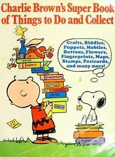 Charlie Brown's Super Book of Things to Do and Collect: Based on the Charles M.