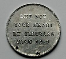 "Vintage Religious Aluminum Medal Verse John 14:1 ""Let Not Your Heart..."" holed"