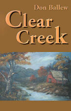 NEW Clear Creek by Donald Ballew