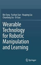 Wearable Technology For Robotic Manipulation And Learning