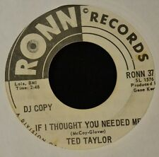 Ted Taylor RONN DJ 37 I'm Lonely Tonight and If I Thought You Needed Me