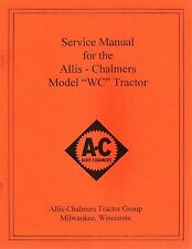 """Allis-Chalmers Model """"WC"""" Tractor Service Manual"""