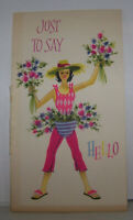 Vintage Greeting Card Just To Say Hello Crazy Lady w Bouquet Of Flowers & Hat