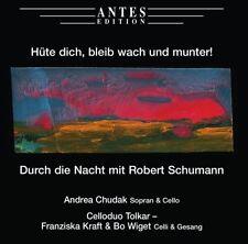CD  Hüte Dich, bleib wach un munter! Durch die Nacht mit Robert Schumann  (K150)