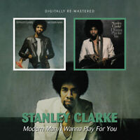 Stanley Clarke - Modern Man/I Wanna Play For You [Remastered] (2010)  2CD  NEW