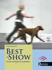 Beyersdorf, P: Best in Show von Peter Beyersdorf (2012, Gebundene Ausgabe)