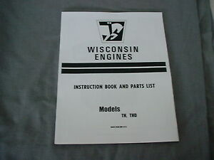 WISCONSIN ENGINE  TH - THD  INSTRUCTION, REPAIR & PARTS MANUAL BRAND NEW
