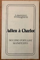 Lawrence Ferlinghetti - Adieu Charlot Second Populist Manifesto 1978 RARE OOP