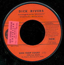 DICK RIVERS 45 TOURS FRANCE JE SUIS BIEN+