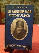 Leo Larguier - Le faiseur d'or Nicolas Flamel - B10
