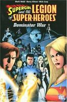SUPERGIRL AND THE LEGION THE DOMINATOR WAR TP by Kitson, Barry Book The Fast