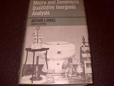 Macro And Semimicro Qualitative Inorganic Analysis By Arthur I Vogel 4th Edition