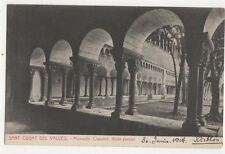 Sant Cugat Del Valles Monastir 1914 Postcard Spain  242a