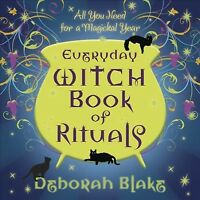 Everyday Witch Book of Rituals : All You Need for a Magickal Year, Paperback ...