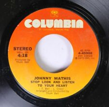 Pop 45 Johnny Mathis - Stop Look And Listen To Your Heart / I'M Coming Home On C