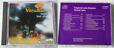 VANUA LEVU Tropical Love-Dreams .. 1985 CD