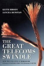 The Great Telecoms Swindle: How the collapse of WorldCom finally-ExLibrary