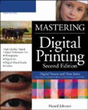 Mastering Digital Printing, Second Edition (Digital Process and Print)