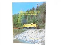 American Short Line Railway Guide by Edward A. Lewis ©1978 SC Book