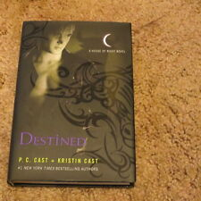 House of Night Novels Ser.: Destined 9 by P. C. Cast and Kristin Cast (2011,...