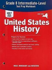 Holt United States History New York: Test Prep Workbook Gradse 6-9