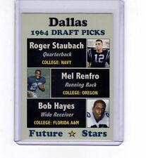 Roger Staubach, Mel Renfro, Bob Hayes '64 Dallas Cowboys Draft Picks - rookies