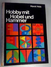 Hobby mit Hobel und Hammer, Ideen-Tips-Varianten für den Heimwerker, DDR 1974