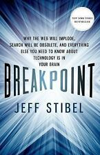 Breakpoint: Why the Web will Implode, Search will be Obsolete...Hardcover