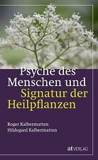 Buch Psyche des Menschen und Signatur der Heilpflanzen at Verlag