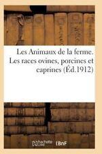 Les Animaux de la Ferme. les Races Ovines, Porcines et Caprines by Sans...