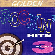 Golden Rockin' Hits Vol. 3 (CD, Feb-2006, CBUJ Distr...
