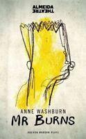 Mr Burns by Anne Washburn Oberon Modern Plays