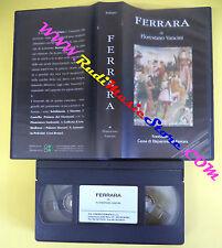 VHS film FERRARA Florestano Vancini FONDAZIONE CASSA DI RISPARMIO (F26) no dvd