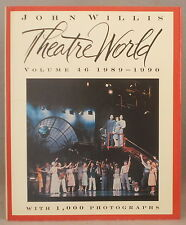 THEATRE WORLD 1989-1990 SEASON John Willis VOLUME 46
