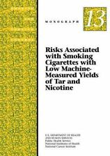 Risks Associated with Smoking Cigarettes with Low Machine-Measured Yields of...