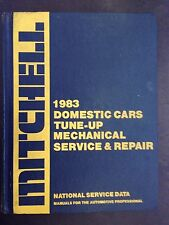 MITCHELL 1983Domestic Cars:Tune-Up Mechanical & Transmission Service and Repair